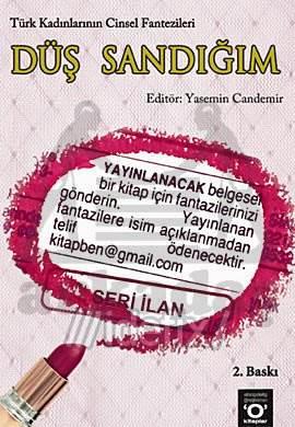 Düş Sandiğim Türk Kadinlarinin Cinsel Fantazileri
