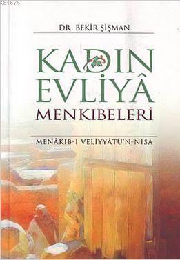 Kadın Evliya Menkıbeleri; Menakıb-I Veliyyatü'n-Nisa