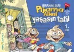 Pijama Ailesi - Yaşasın Tatil