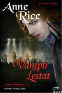 Vampir Günlükleri 2 Vampir Lestat
