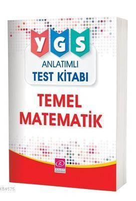 YGS Temel Matematik Anlatımlı Test Kitabı