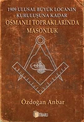 Osmanlı Topraklarında Masonluk
