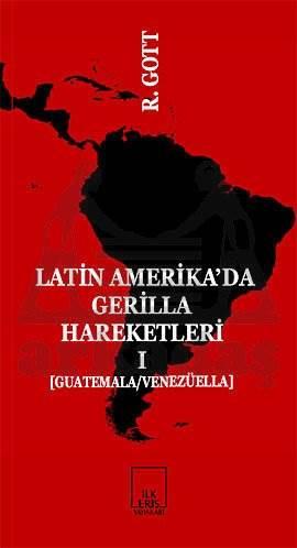 Latin Amerika'da Gerilla Hareketleri 1