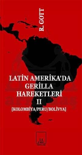 Latin Amerika'da Gerilla Hareketleri 2