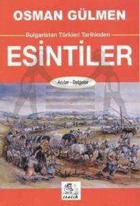 Bulgaristan Türkleri Tarihinden Esintiler
