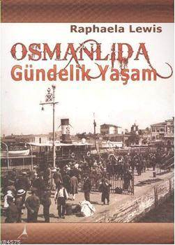 Osmanli'da Gündelik Yasam