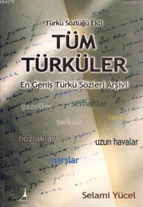Tüm Türküler; En Geniş Türkü Sözleri Arşivi