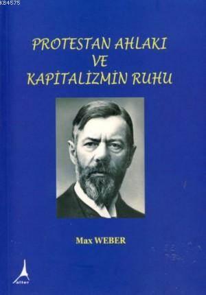 Protestan Ahlaki ve Kapitalizmin Ruhu