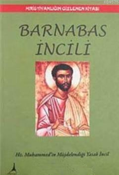 Barnabas Incili; Hz. Muhammedin Müjdelendigi Yasak Incil