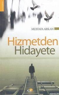 Hizmet´Den Hidayete