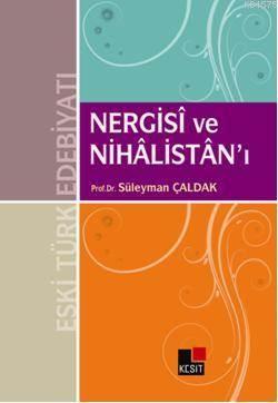 Nergisi Ve Nihalistan'I