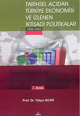 Tarihsel Açıdan Türkiye Ekonomisi İzle.