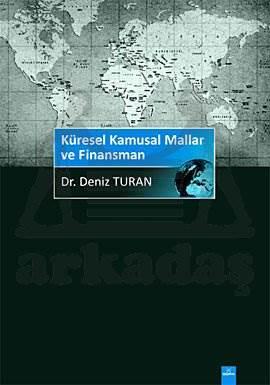 Küresel Kamusal Mallar ve Finansmanı