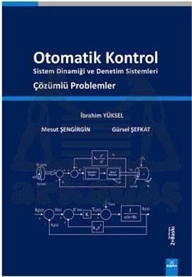Otomatik Kontrol Sistem Dinamiği ve Denetim Sistemleri