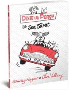 Dixie Ve Percy İle Son Sürat