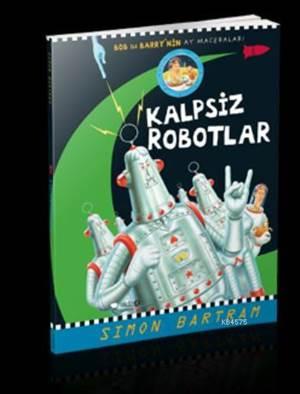 Kalpsiz Robotlar; Bob İle Barrynin Ay Maceraları