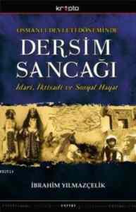 Osmanlı Devleti Döneminde Dersim Sancağı