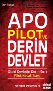 Apo Pilot ve Derin Devlet