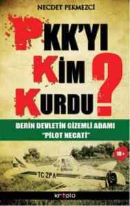 Pkk'yı Kim Kurdu