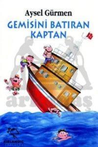 Gemisini Batıran Kaptan