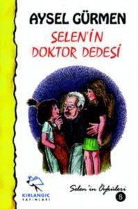Selen'in Doktor Dedesi