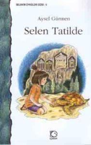 Selen Tatilde