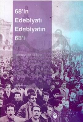 68'in Edebiyatı Edebiyatın 68'i