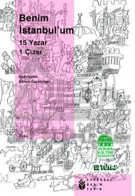 Benim İstanbulum 15 Yazar 1 Çizer