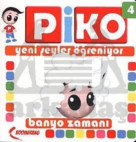 Piko-4 Banyo Zamanı
