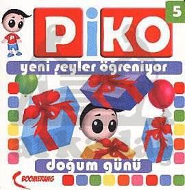 Piko-5 Doğum Günü