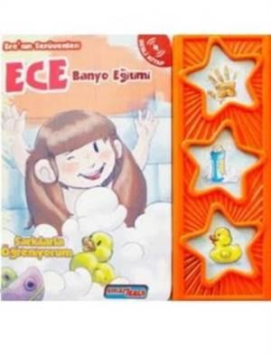 Ece'nin Serüvenleri - Banyo Eğitimi (Sesli Kitap)