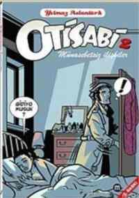 Otisabi-2 Munasabetsiz İlişkiler