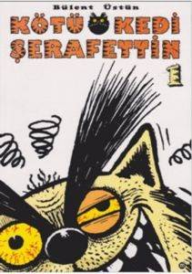Kötü Kedi Şerafettin 1