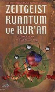 Zeitgeist Kuantum ve Kur'an