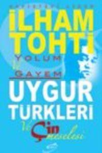 Uygur Türkleri Ve Çin Meselesi
