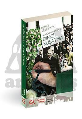 Atatürk Devrimleri ve Dinci Kuşatma