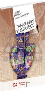Tanrilarin Yurdu Ege(Anadolu Mitolojisi 1)