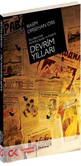 Devrim Yillari(Rus Bas.Kurt.Sav.Ve Atatürk)