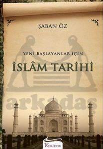 İslam Tarihi - Yeni Başlayanlar İçin