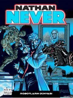 Nathan Never - 9 Robotların Dünyası