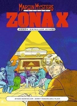 Zona X - Özgür Hayaller Diyarı