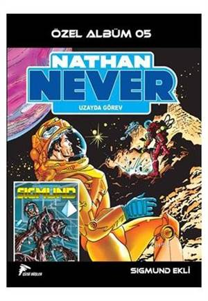 Nathan Never Özel Albüm 5 - Uzayda Görev