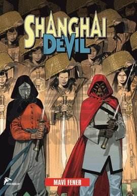 Shanghai Devil 3 - Mavi Fener