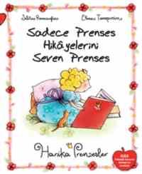 Sadece Prenses Hikayelerini Seven Prenses