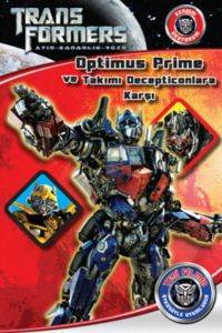 Transfomers -3 Optimus Prime ve Takımı Decepticonlara Karşı