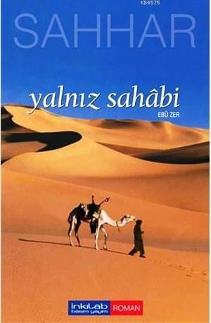 Yalnız Sahâbi - Ebu Zer