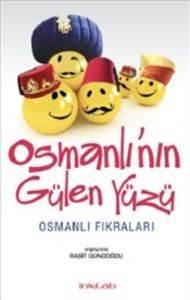 Osmanlının Gülen Yüzü Osmanlı Fıkraları