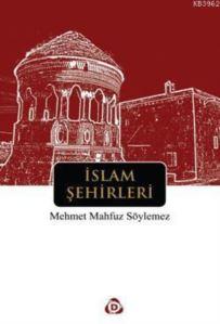 İslam Şehirleri