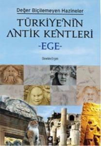 Türkiye'nin Antik Kentleri– Ege