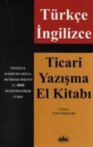 Türkçe İngilizce-Ticari Yazışma El Kitabı